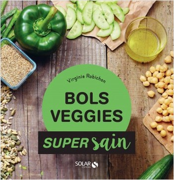 Bols veggies -  super sain