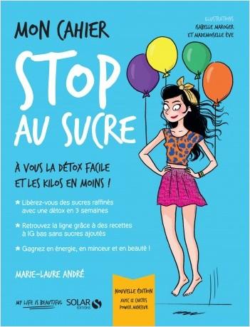 Mon cahier Stop au sucre