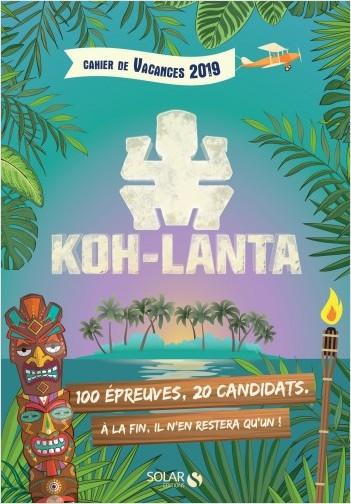 Cahier de vacances 2019 Koh-Lanta