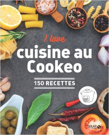 I Love Ma Cuisine Au Cookeo Lisez