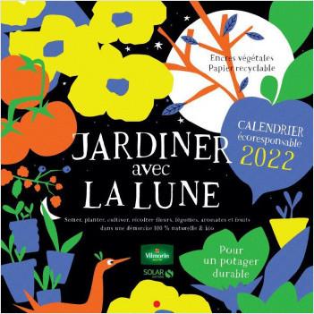 Calendrier Jardinage Lunaire 2022 Calendrier Jardiner avec la lune 2022 | Lisez!