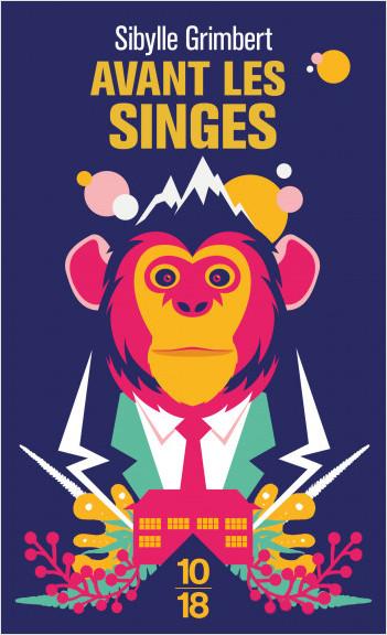 Avant les singes