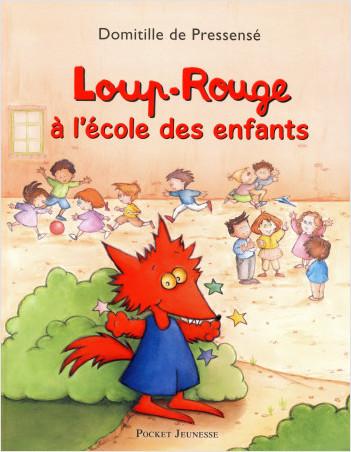 Loup-Rouge à l'école des enfants