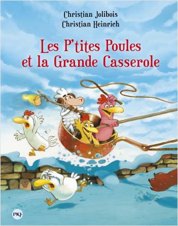Les P'tites Poules - Les P'tites Poules et la grande casserole