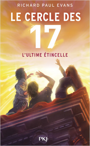 7. Le cercle des 17 : L'ultime étincelle