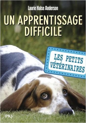 Les petits vétérinaires - tome 18 : Un apprentissage difficile