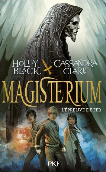 Magisterium - tome 01 : L'épreuve de fer