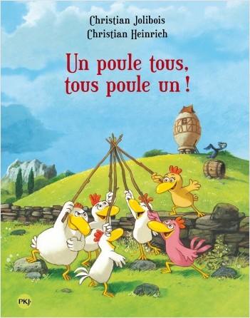 Les P'tites Poules - Un poule tous, tous poule un !