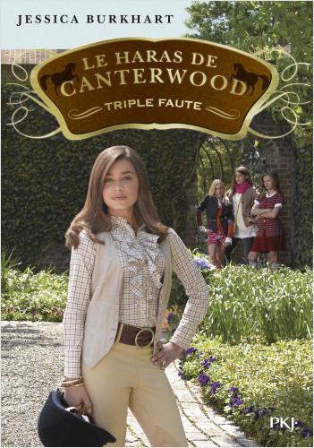 Le haras de Canterwood - tome 04 : Triple Faute