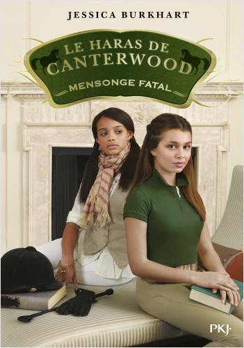 Le haras de Canterwood - tome 06 : Mensonge fatal