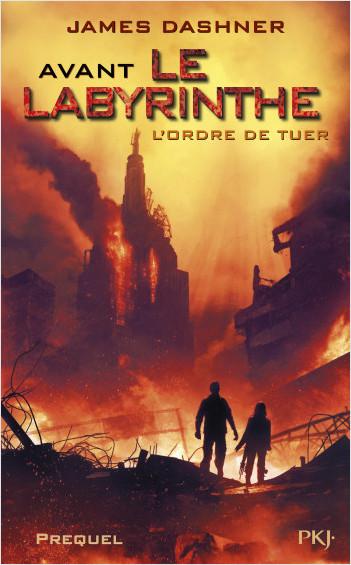 4. Avant Le labyrinthe : L'ordre de tuer