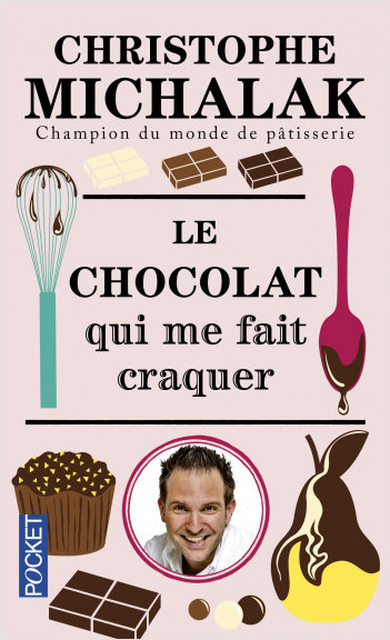 Le chocolat qui me fait craquer
