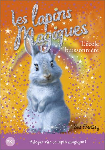 4. Les lapins magiques : L'école buissonnière