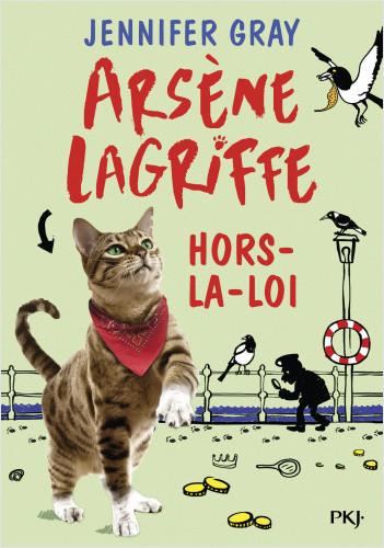 Arsène Lagriffe - tome 01 : Hors-la-loi
