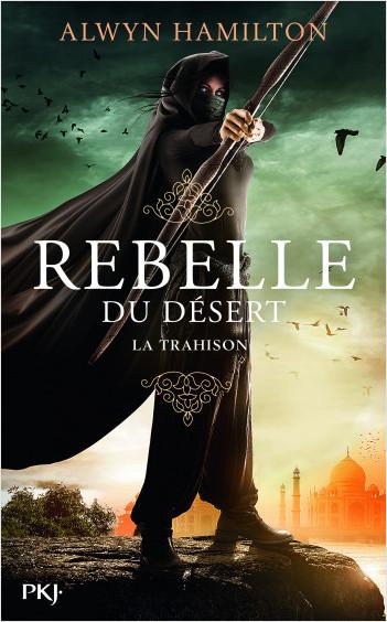 2. Rebelle du désert : La trahison