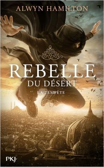 Rebelle du désert - tome 03 : La Tempête