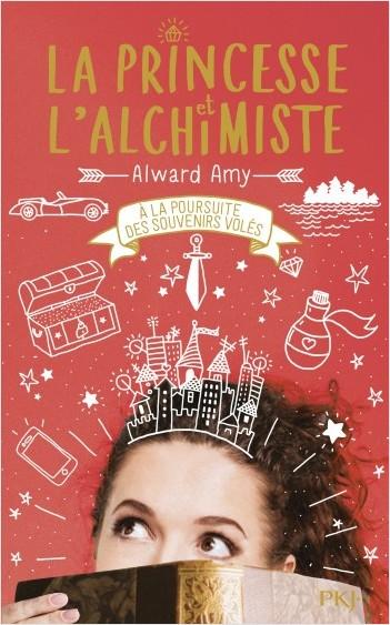 La Princesse et l'alchimiste - tome 02 : À la poursuite des souvenirs volés