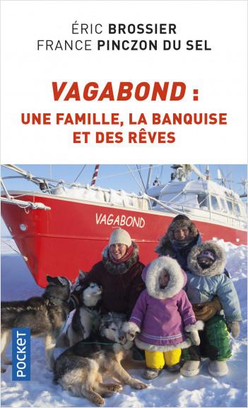 Vagabond : une famille, la banquise et des rêves