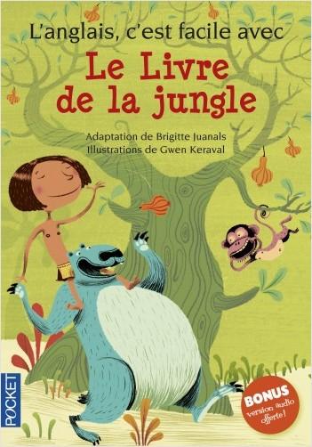 L'anglais, c'est facile avec le livre de la jungle