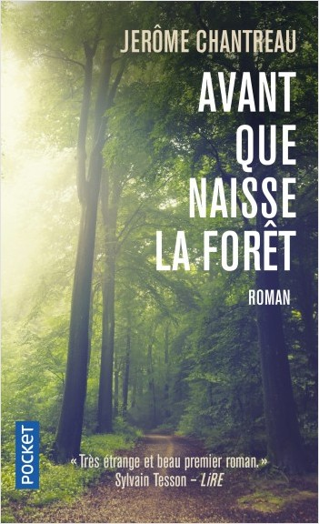 Avant que naisse la forêt