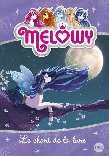 Melowy - tome 02 : Le chant de la lune