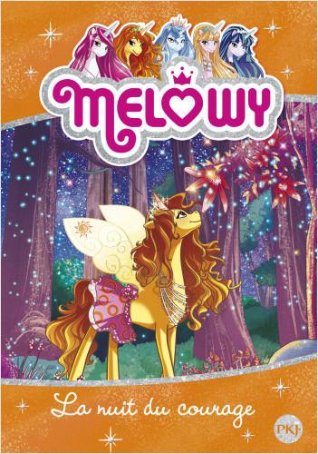 Melowy - tome 03 : La nuit du courage