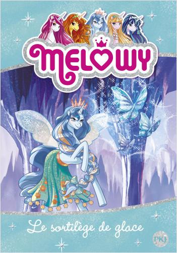 Melowy - tome 04 : Le sortilège de glace
