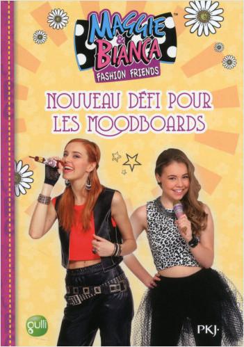 6. Maggie & Bianca : Nouveau défi pour les MoodBoards