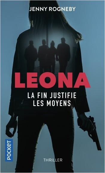 Leona : la fin justifie les moyens