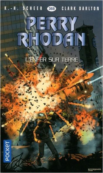 Perry Rhodan n°368 : L'enfer sur terre