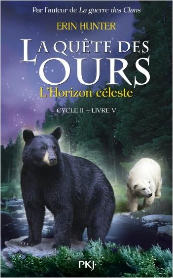 5. La quête des ours cycle II : L'Horizon céleste