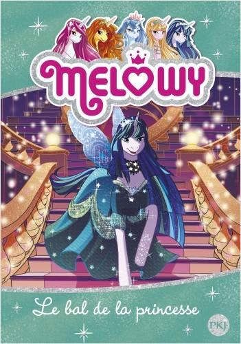 Melowy - tome 08 : Le bal de la princesse
