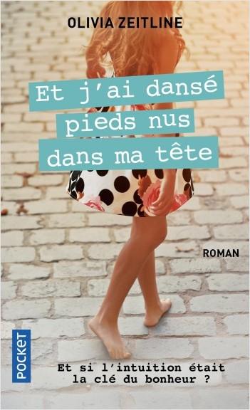 Et j'ai dansé pieds nus dans ma tête