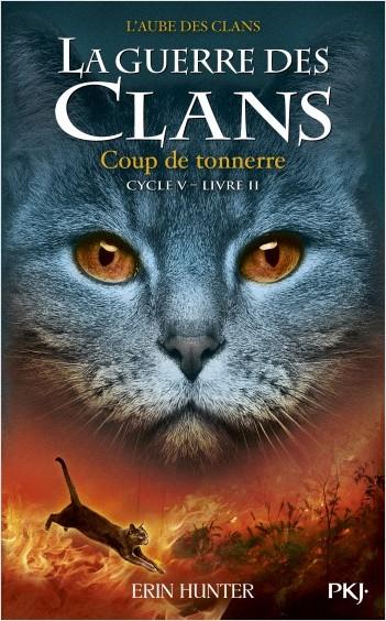 La guerre des Clans, cycle V - tome 02 : Coup de tonnerre