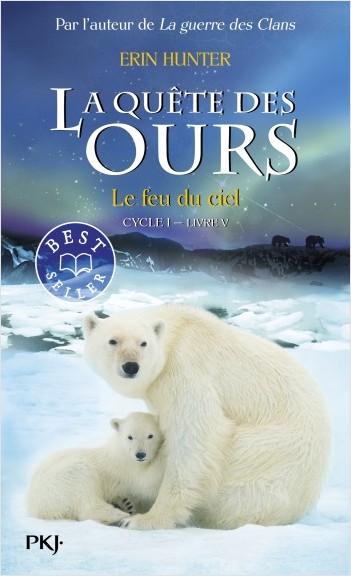 5. La quête des ours : Le feu du ciel