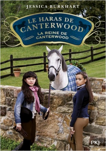 Le haras de Canterwood - tome 10 : La reine de Canterwood