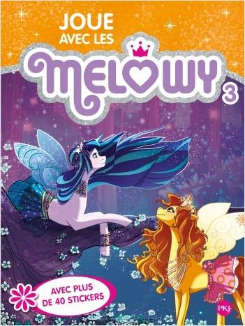 Joue avec les Melowy - tome 03