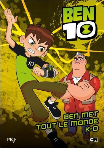 Ben 10 classic - tome 04 : Ben met tout le monde K.-O.