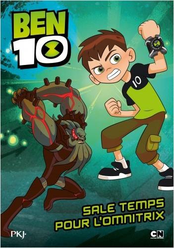 Ben 10 classic - tome 05 : Sale temps pour l'Omnitrix