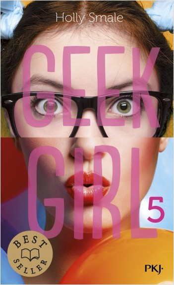 Geek Girl - Tome 05