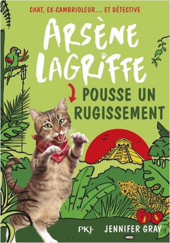 Arsène Lagriffe - tome 07 : Arsène Lagriffe pousse un rugissement