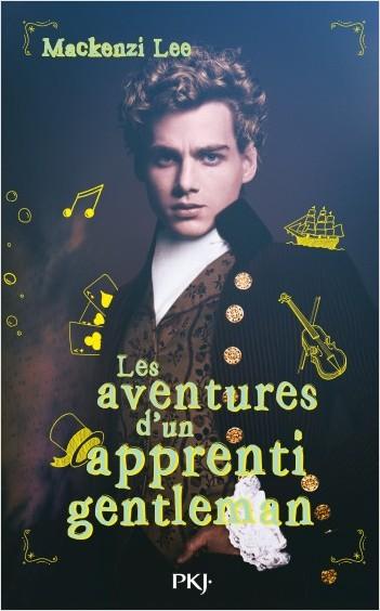 """Résultat de recherche d'images pour """"Les Aventures d'un Apprenti Gentleman - Mackenzi Lee"""""""