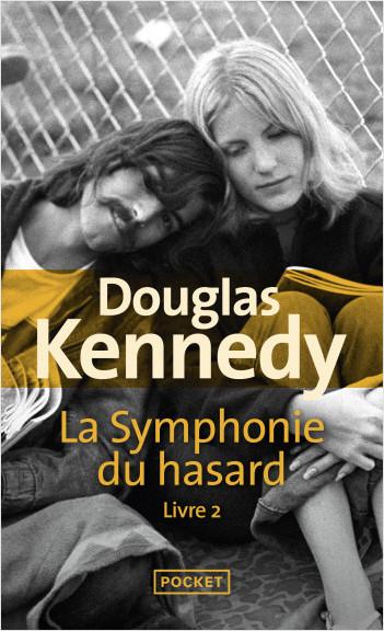 La Symphonie du hasard livre 2