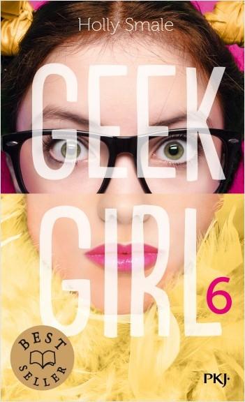 Geek Girl - Tome 06