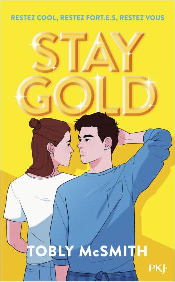 Stay Gold | Lisez!