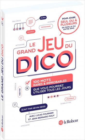 Le grand jeu du dico : 100 mots rares et improbables que vous pourriez utiliser tous les jours