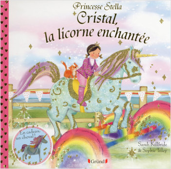 CRISTAL, LA LICORNE ENCHANTEE