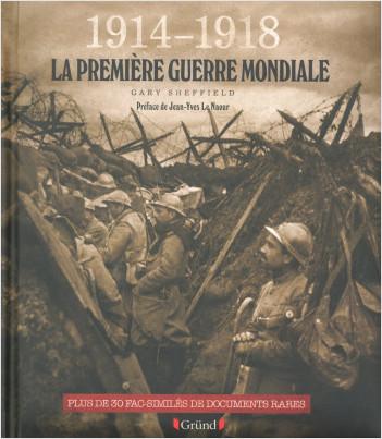 1914-1918 La Première Guerre mondiale