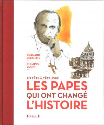Les Papes qui ont changé l'Histoire