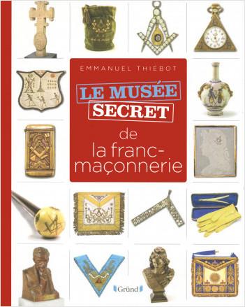 Musée secret de la franc-maçonnerie